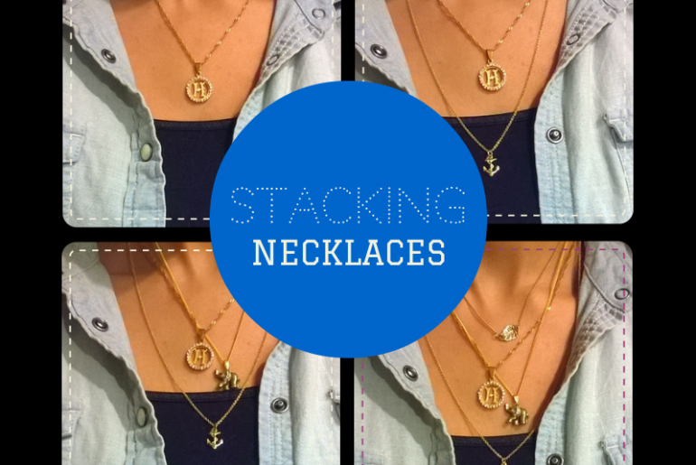 STACKING NECKLACES