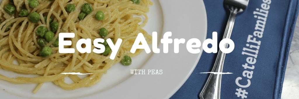 EASY ALFREDO DINNER